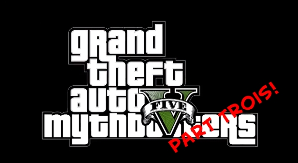 gta_v_mythbusters_part_3