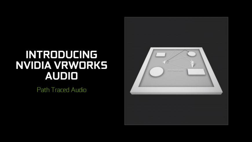 NVIDIA vrworks audio
