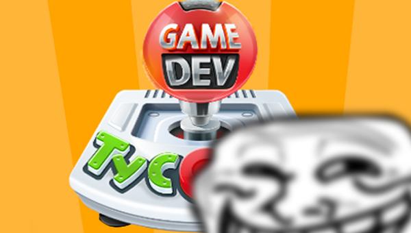 game dev tycoon troll