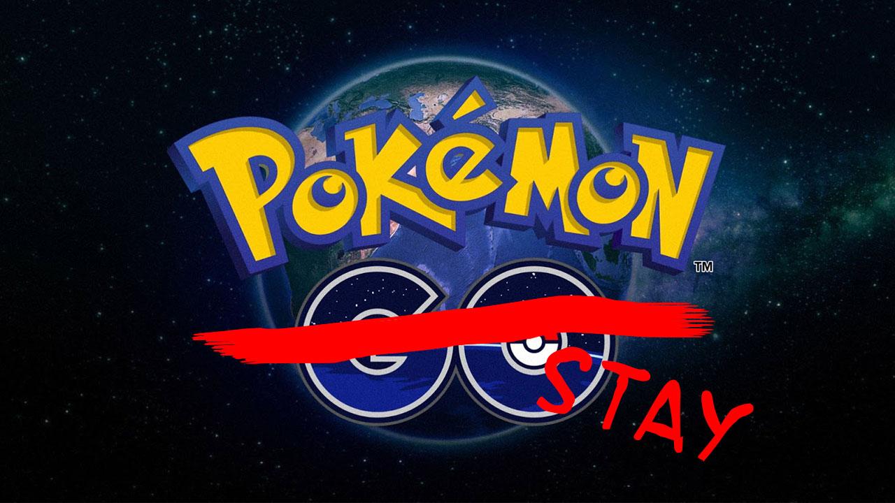 Pokemon GO Stay